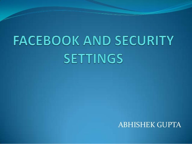how to change security settings on facebook