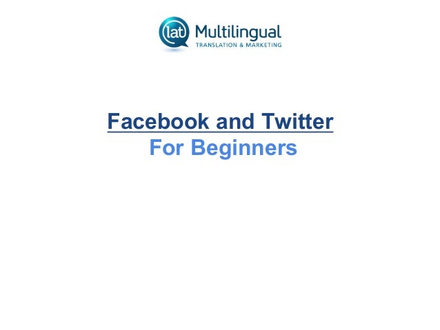 Facebook and Twitter for Beginners