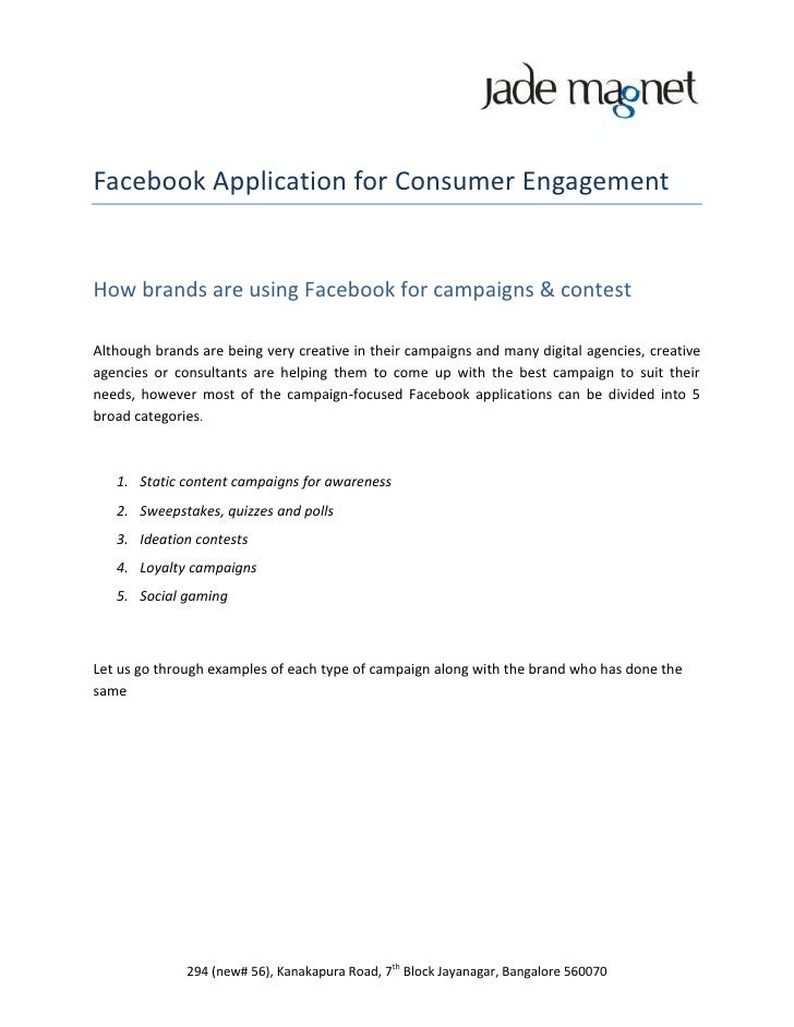 Facebook Application for Consumer EngagementHow brands are using Facebook for campaigns & contestAlthough brands are being...