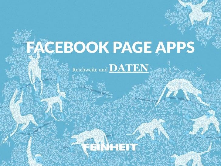 FACEBOOK PAGE APPS    Reichweite und   DATEN