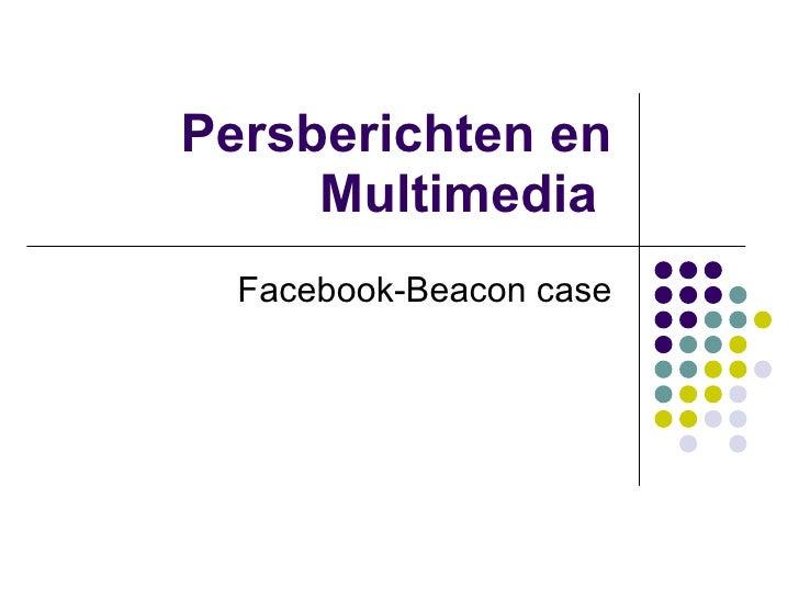 Persberichten en Multimedia  Facebook-Beacon case
