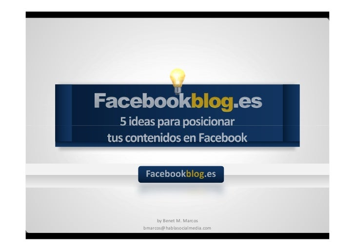 5 ideas para posicionar tus contenidos en Facebook