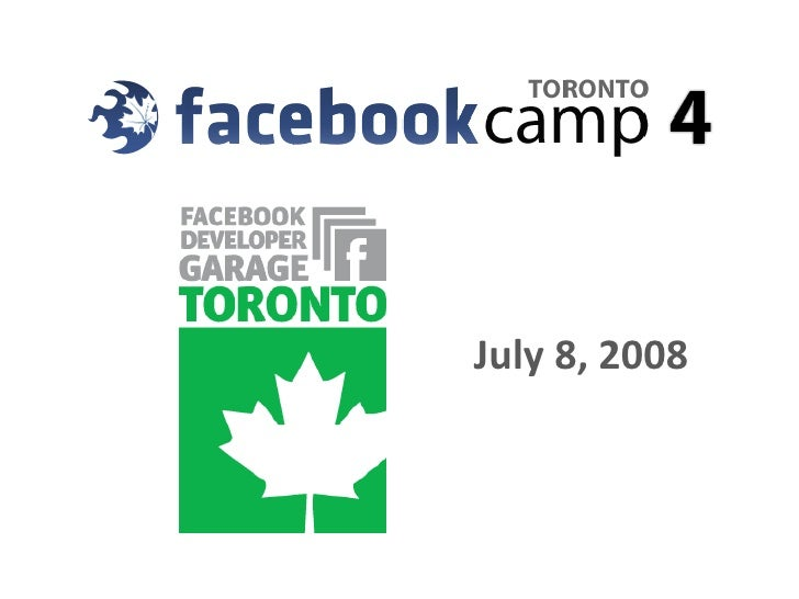 FacebookCamp Toronto 4 Introduction