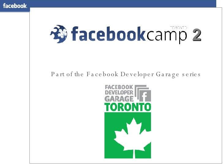 Part of the Facebook Developer Garage series 2