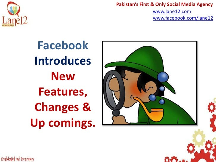 Pakistan's First & Only Social Media Agency<br />www.lane12.com<br />www.facebook.com/lane12<br />FacebookIntroduces  NewF...