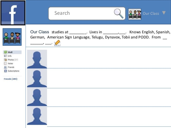 Search                                         Our ClassOur Class studies at ________. Lives in _______,___. Knows English...