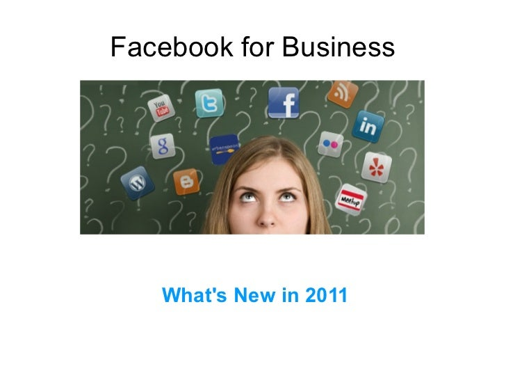 Facebook for Business What's New in 2011