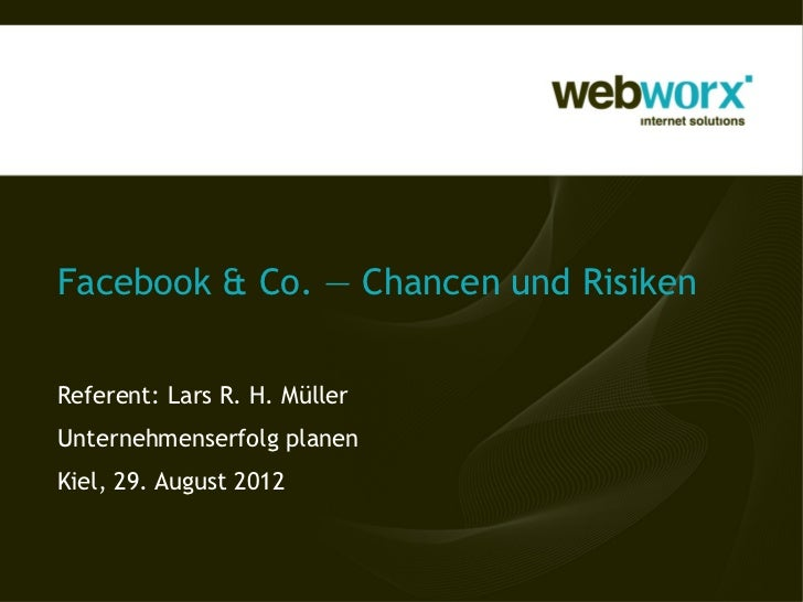 Facebook & Co. - Chancen & Risiken