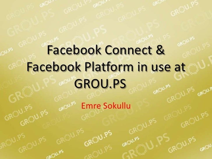 Facebook Connect & Facebook Platform In Use At GROU.PS