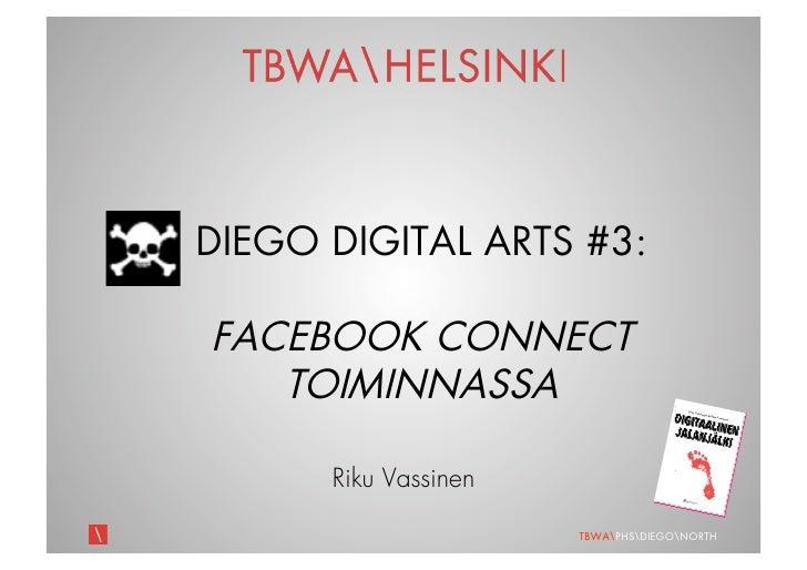 Diego Digital Arts #3: Facebook Connect toiminnassa