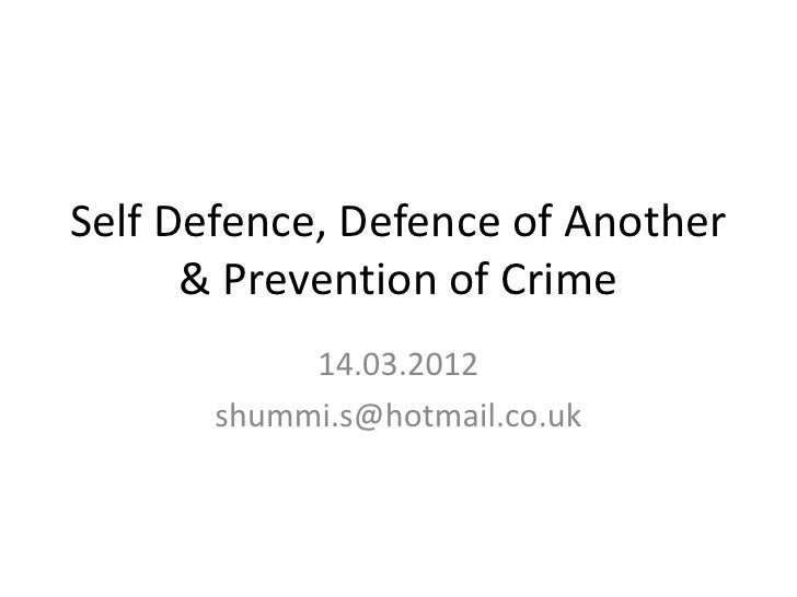 Self Defence, Defence of Another and Prevention of a Crime Lecture