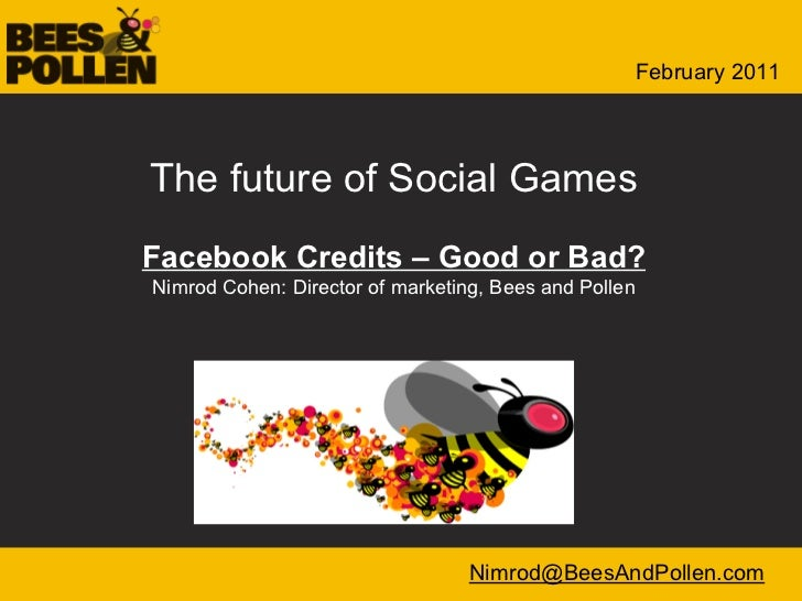 Facebook credits - Good or Bad? (Social games 2011)