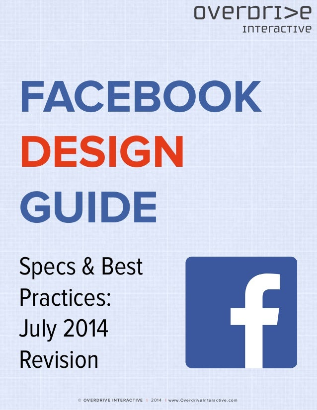 Facebook Design Guide (Summer 2014 Version)