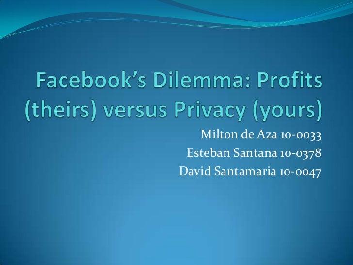 Facebook dilemma