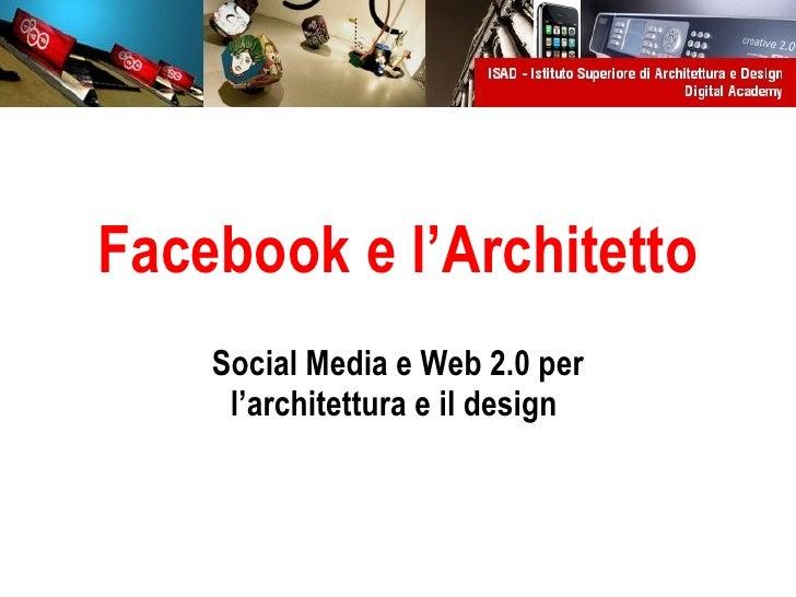 Facebook e l'Architetto