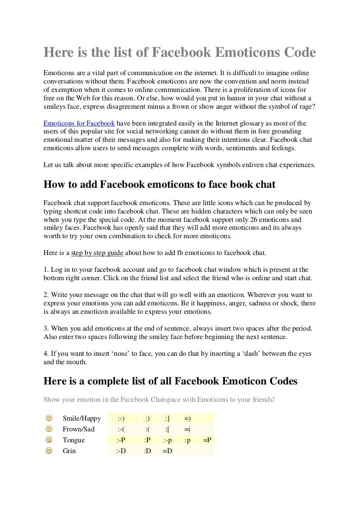 Here is the list of Facebook Emoticons CodeEmoticons are a vital part of communication on the internet. It is difficult to...