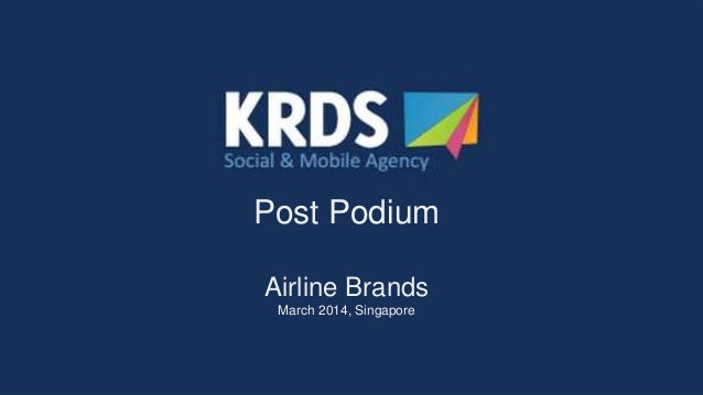 KRDS Singapore Post Podium / March 2014: Airline Brands