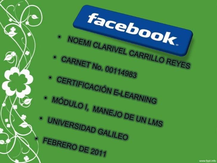 NOEMI CLARIVEL CARRILLO REYES<br />CARNET No. 00114983<br />CERTIFICACIÓN E-LEARNING<br />MÓDULO I,  MANEJO DE UN LMS <br ...
