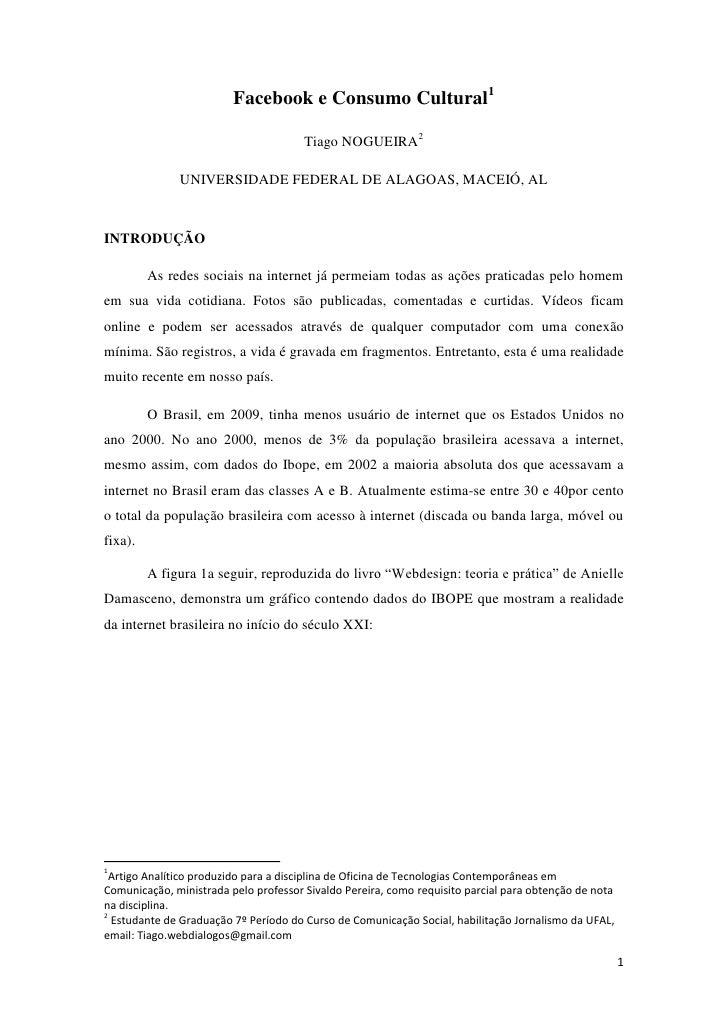Facebook e Consumo Cultural1                                       Tiago NOGUEIRA2              UNIVERSIDADE FEDERAL DE AL...