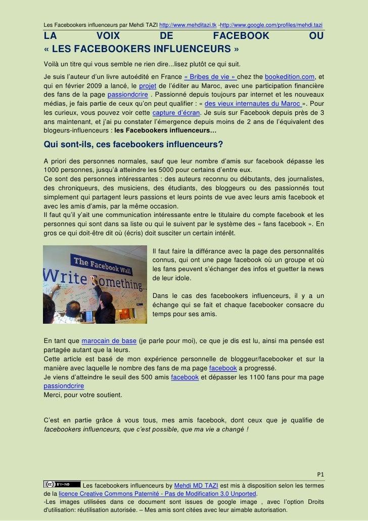 Les Facebookers influenceurs par Mehdi TAZI http://www.mehditazi.tk  LA      VOIX    DE           FACEBOOK                ...