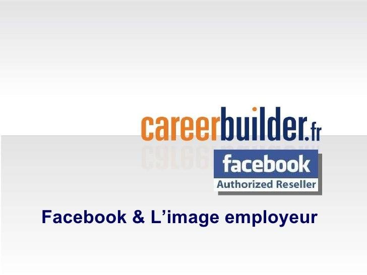 Facebook & L'image employeur