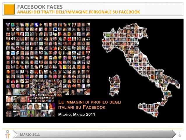 MARZO 2011 1 58 FACEBOOK FACES ANALISI DEI TRATTI DELL'IMMAGINE PERSONALE SU FACEBOOK
