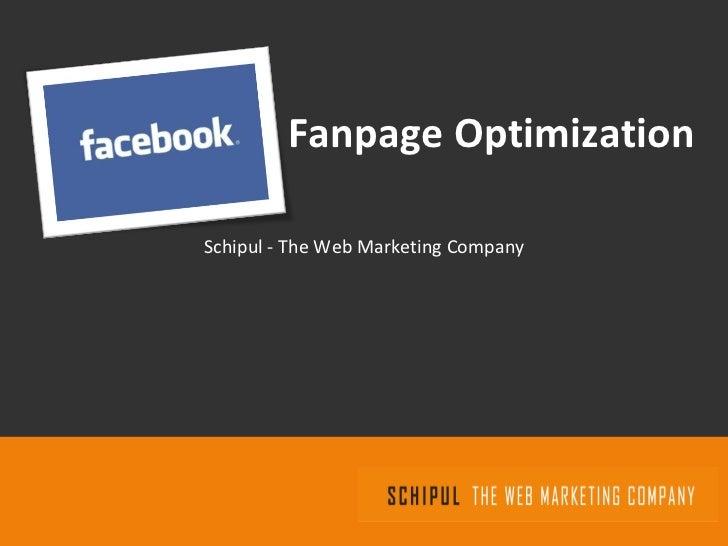 Fanpage Optimization Schipul - The Web Marketing Company