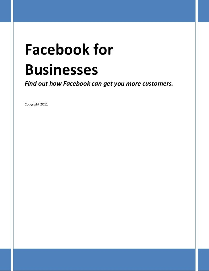 Facebook forBusinessesFind out how Facebook can get you more customers.Copyright 2011