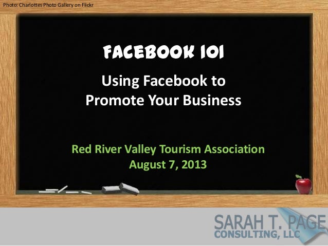 Photo: Charlottes Photo Gallery on Flickr Facebook 101 Using Facebook to Promote Your Business Red River Valley Tourism As...
