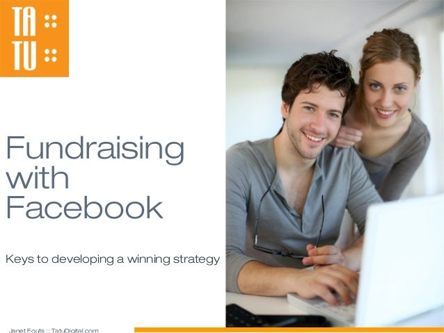 FundraisingwithFacebookKeys to developing a winning strategy