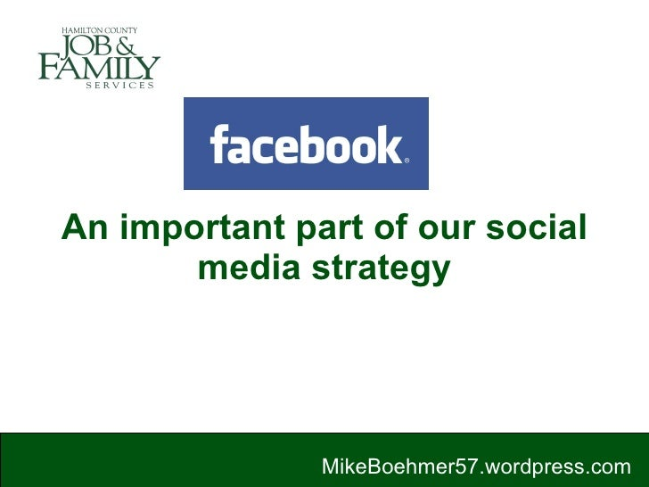 An important part of our social media strategy MikeBoehmer57.wordpress.com