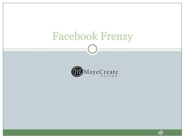 Facebook Frenzy Presentation