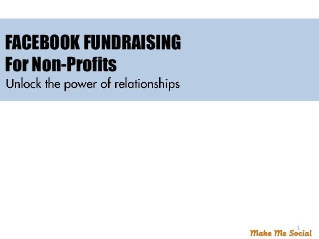 FACEBOOK FUNDRAISINGFor Non-Profits1