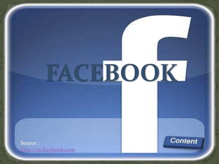 FACEBOOKSource :http://m.facebook.com
