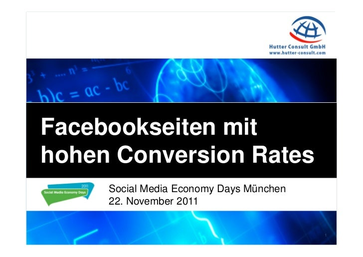 Facebookseiten mithohen Conversion Rates     Social Media Economy Days München     22. November 2011                      ...