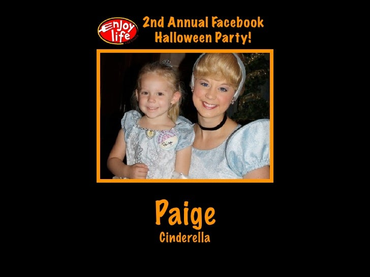2nd Annual Facebook   Halloween Party!      Paige   Cinderella