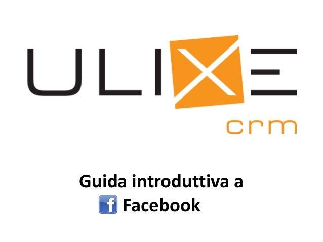 Guida introduttiva a Facebook