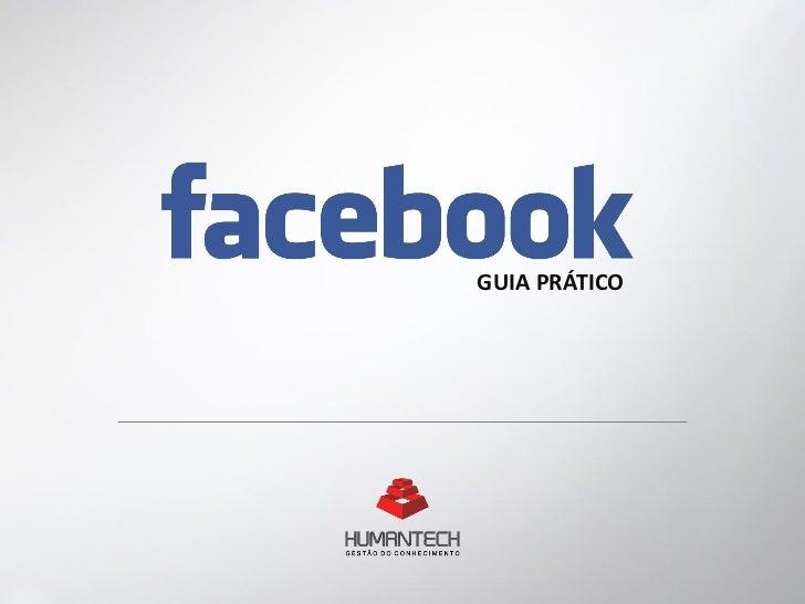 Facebook - Guia prático Humantech