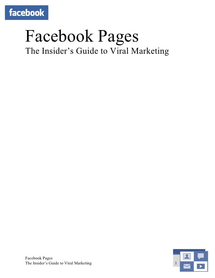 Facebook Pages The Insider's Guide to Viral Marketing     Facebook Pages The Insider's Guide to Viral Marketing   1