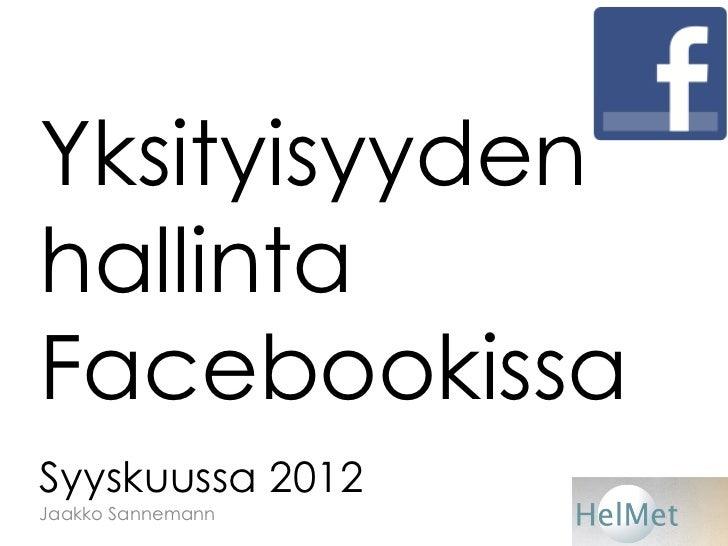 Facebookin yksityisyysasetukset syyskuussa 2012