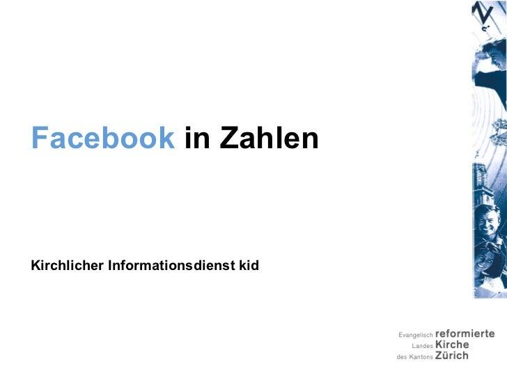 Facebook  in Zahlen Kirchlicher Informationsdienst kid