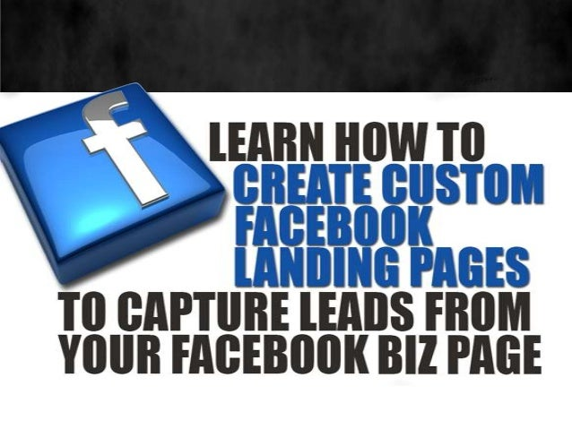Creating Facebook Custom Tabs to Capture Leads