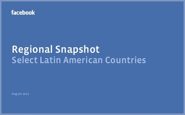 Regional SnapshotSelect Latin American CountriesAugust 2012