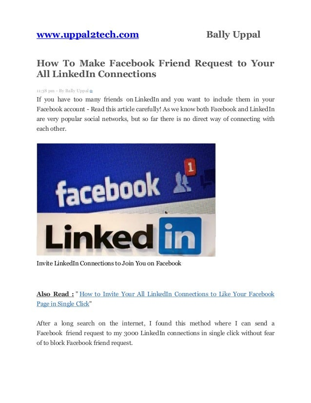 www.uppal2tech.com Bally Uppal How To Make Facebook Friend Request to Your All LinkedIn Connections 11:38 pm - By Bally Up...