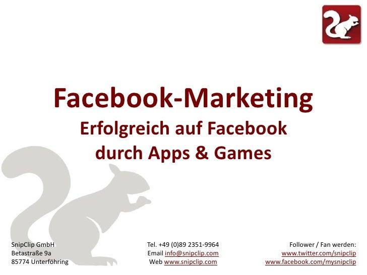 Erfolgreich auf Facebook durch Apps & Games