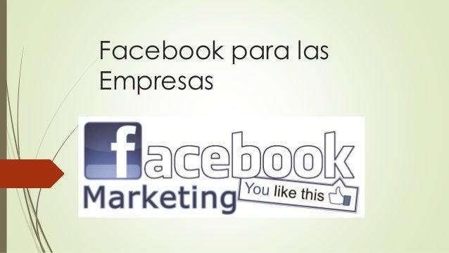 Facebook para las  Empresas