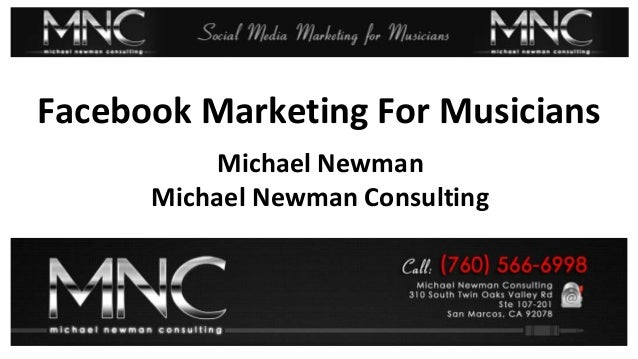 Best Facebook Marketing ExamplesFacebook Marketing For MusiciansMichael NewmanMichael Newman Consulting