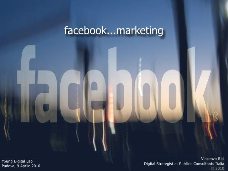 facebook...marketing                                                                               Vincenzo Risi Young Dig...