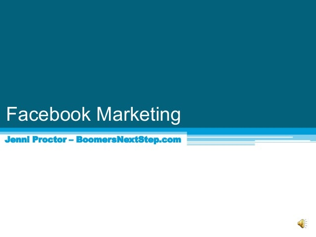 Facebook Marketing Jenni Proctor – BoomersNextStep.com