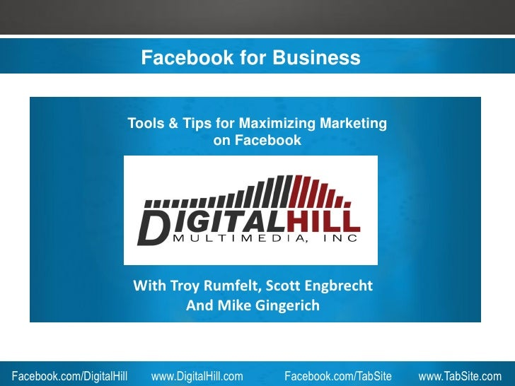 Facebook for Business                       Tools & Tips for Maximizing Marketing                                   on Fac...
